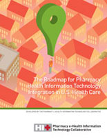 The Roadmap for Pharmacy Health Information Technology Integration in U.S. Health Care