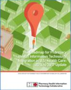 The Roadmap for Pharmacy Health Information Technology Integration in U.S. Health Care: 2014 to 2017